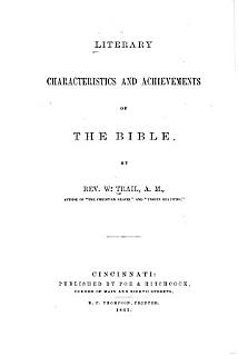 Literary Characteristics and Achievements of the Bible Book