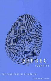 Quebec Identity: The Challenge of Pluralism