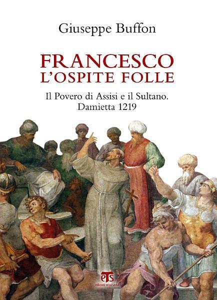 Francesco l   ospite folle