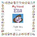 Download My Friend Ella Book