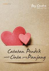 Catatan Pendek untuk Cinta yang Panjang