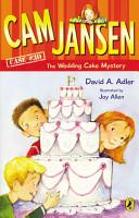 Cam Jansen and the Wedding Cake Mystery PDF
