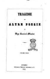 Tragedie ed altre poesie di Ugo Ranieri Marini