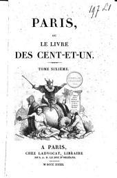 Paris, ou le livre des Cent-et-un: Volume6