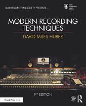 Modern Recording Techniques: Edition 9