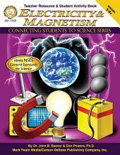 Electricity & Magnetism, Grades 5 - 8