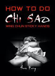 How To Do Chi Sao PDF