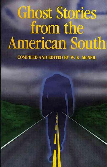 Ghost Stories from the American South PDF