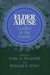 Elder Abuse: Conflict in the Family