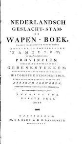 Nederlandsch Geslacht- Stam- en Wapen-Boek: waarin voorkomen de voornaamste adelyke en aanzienlyke familiën in de zeven vereenigde provinciën. Letter A - B, Volume 1