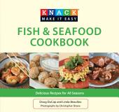 Knack Fish & Seafood Cookbook: Delicious Recipes for All Seasons