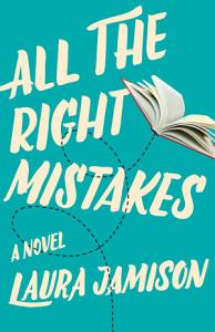 All the Right Mistakes Book