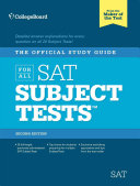 The Official Study Guide for All SAT Subject Tests  2nd Ed Book
