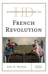 Historical Dictionary of the French Revolution: Edition 2