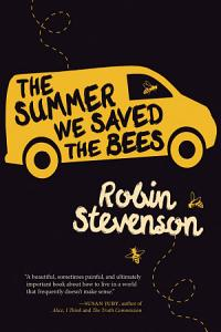 The Summer We Saved the Bees Book