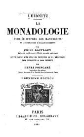 La monadologie, publiée d'après les manuscrits et socompagnée d'éclaircissements