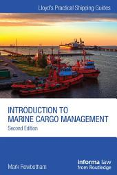 Introduction to Marine Cargo Management: Edition 2