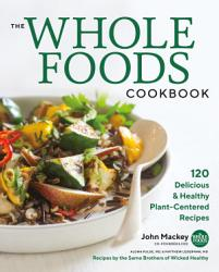 The Whole Foods Cookbook Book PDF