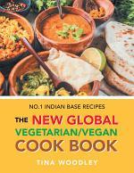 The New Global Vegetarian/Vegan Cook Book