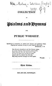 A Collection of Psalms and Hymns for Public Worship ... Third edition
