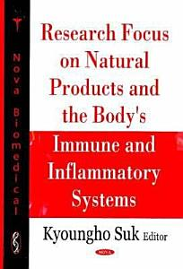 Research Focus on Natural Products and the Body s Immune and Inflammatory Systems