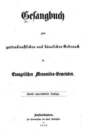 Gesangbuch zum gottesdienstlichen und häuslichen Gebrauch in Evangelischen Mennoniten-Gemeinden