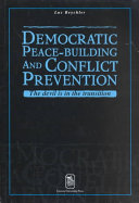 Democratic Peace-building and Conflict Prevention