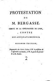 Protestation de M. Bergasse député de la sénéchaussée de Lyon, contre les assignats-monnoie