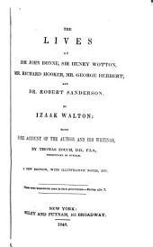 The Lives of Dr. John Donne, Sir Henry Wotton, Mr. Richard Hooker, Mr. George Herbert and Dr. Robert Sanderson