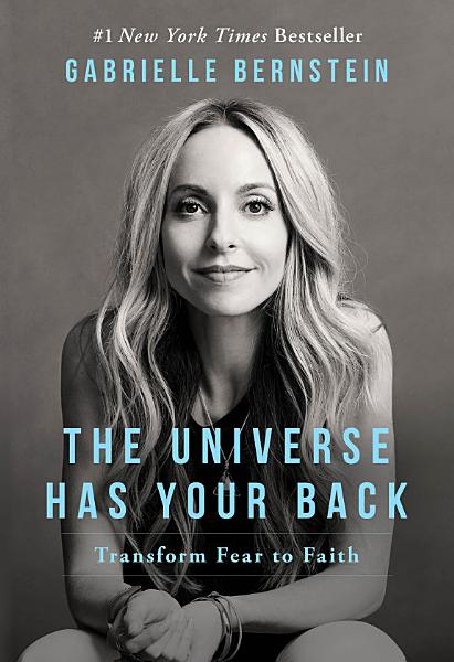 Download The Universe Has Your Back Book