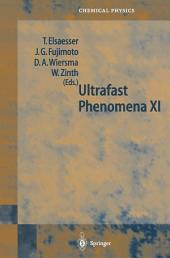 Ultrafast Phenomena XI: Proceedings of the 11th International Conference, Garmisch-Partenkirchen, Germany, July 12–17, 1998