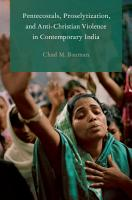 Pentecostals  Proselytization  and Anti Christian Violence in Contemporary India PDF