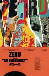 Zero, Vol. 1: An Emergency