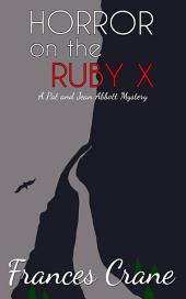 Horror on the Ruby X
