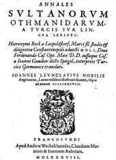 Annales Sultanorum Othmanidarum, A Turcis Sua Lingua Scripti