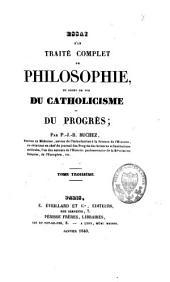 Essai d'un traité complet de philosophie, du point de vue du catholicisme et du progrès: Volume3