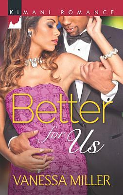 Better for Us