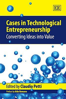 Cases in Technological Entrepreneurship