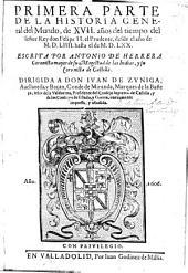 Primera parte de la Historia general del Mundo ... del tiempo del señor don Felipe II, el Prudente, desde el año de MDLIIII hasta el de MDLXX