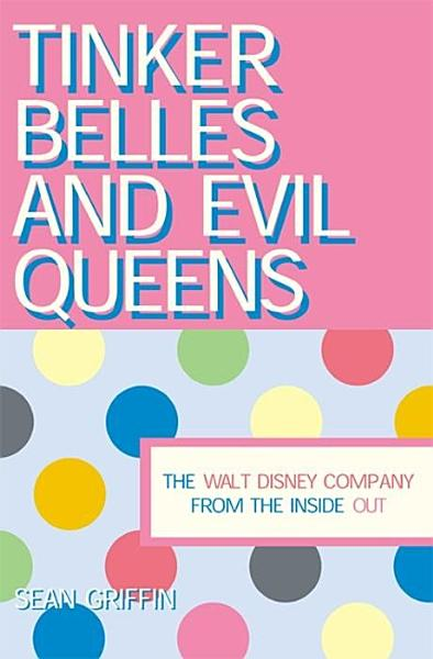 Tinker Belles and Evil Queens Pdf Book