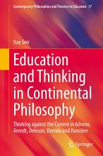 Education and Thinking in Continental Philosophy PDF