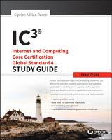IC3  Internet and Computing Core Certification Global Standard 4 Study Guide PDF