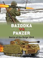Bazooka vs Panzer: Battle of the Bulge 1944