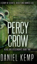 Percy Crow (Heirs And Descendants Book 2)