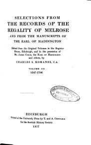 Selections from the Records of the Regality of Melrose PDF