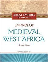 Empires of Medieval West Africa PDF