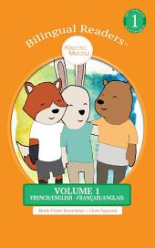 BILINGUAL READERS™ VOLUME 1: FRENCH/ENGLISH - FRANÇAIS/ANGLAIS