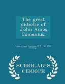 The Great Didactic of John Amos Comenius    Scholar s Choice Edition