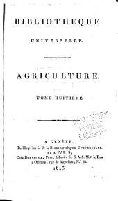 Bibliothèque universelle des sciences, belles-lettres, et arts: Agriculure, Volume8