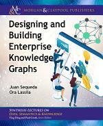 Designing and Building Enterprise Knowledge Graphs